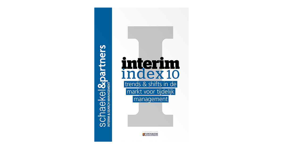 interim index 10 | Onderzoeksrapporten | Interim Management & Search Management | Schaekel & Partners